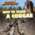 How to Track a Cougar