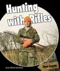 Hunting with Rifles