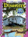 Disasters on the Map