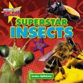 Superstar Insects