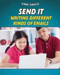 Send It : Writing Different Kinds of Emails