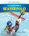 Insider's Guide to Water Polo