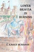 Lower Bravia Is Burning