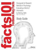 Studyguide for Research Methods in Psychology : Evaluating a World of Information by Beth Morling, Isbn 9780393935462