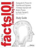 Studyguide for Physics for Scientists and Engineers : A Strategic Approach with Modern Physi...