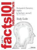 Studyguide for Elementary Algebra by Kaufmann, Jerome E.
