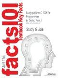 Studyguide for C 2008 for Programmers by Deitel, Paul J.