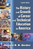 The History and Growth of Career and Technical Education in America, Fourth Edition