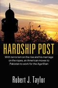 Hardship Post: With Terrorism on the Rise and His Marriage on the Ropes, an American Moves t...