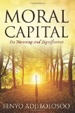 Moral Capital: Its Meaning and Significance