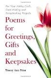 Poems for Greetings, Gifts and Keepsakes : For Your Hobby Craft, Card Making and Scrapbookin...
