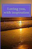 Loving you, with inspiration
