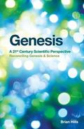 Genesis : A 21st Century Scientific Perspective