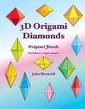 3D Origami Diamonds