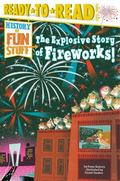 Explosive Story of Fireworks!
