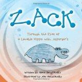 Zack: Through the Eyes of a Lovable Hippo with Asperger's