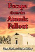 Escape from the Atomic Fallout
