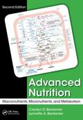 Advanced Nutrition : Macronutrients, Micronutrients, and Metabolism, Second Edition