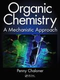 Organic Chemistry : A Mechanistic Approach