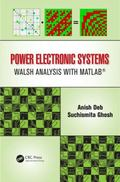 Power Electronic Systems : Walsh Analysis with MATLAB