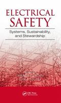 Electrical Safety : Systems, Sustainability, and Stewardship