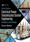 Electrical Power Transmission System Engineering : Analysis and Design, Third Edition