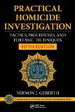 Practical Homicide Investigation : Tactics, Procedures, and Forensic Techniques, Fifth Edition