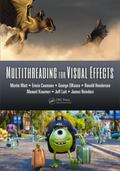 Multithreading for Visual Effects
