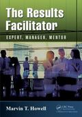 Results Facilitator : Expert, Manager, Mentor