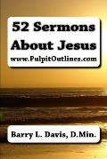 52 Sermons about Jesus