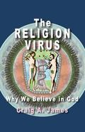 The Religion Virus: Why We Believe in God