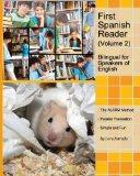 First Spanish Reader for beginners (Volume 2) Bilingual for Speakers of English: Elementary ...