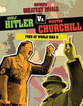 Adolf Hitler vs. Winston Churchill : Foes of World War II