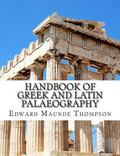 Handbook of Greek and Latin Palaeography