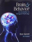 BUNDLE: Garrett: Brain & Behavior, 4E + Garrett: Study Guide to Accompany Bob Garrett's Brai...