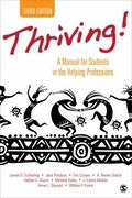 Thriving! : A Manual for Students in the Helping Professions