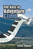 The Keys To Adventure Climb