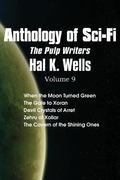 Anthology of Sci-Fi V9, the Pulp Writers - Hal K. Wells