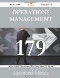 Operations Management 179 Success Secrets: 179 Most Asked Questions On Operations Management...
