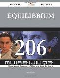 Equilibrium 206 Success Secrets: 206 Most Asked Questions On Equilibrium - What You Need To ...