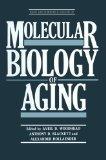 Molecular Biology of Aging (Basic Life Sciences)