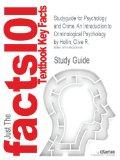 Studyguide for Psychology and Crime: An Introduction to Criminological Psychology by Hollin,...