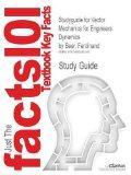 Studyguide for Vector Mechanics for Engineers: Dynamics by Beer, Ferdinand, ISBN 9780077402327