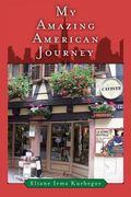 My Amazing American Journey
