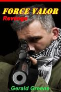 Force Valor - Revenge (Volume 1)