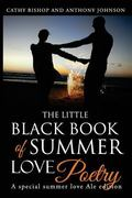 Little Black Book of Summer Love : A Book of Poetry