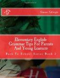 Elementary English-Grammar Tips For Parents And Young Learners