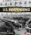 Primary Source History of U.S. Independence