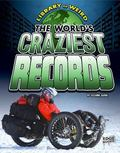 World's Craziest Records