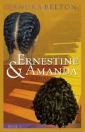 Ernestine & Amanda (Volume 1)